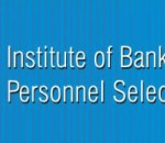 INSTITUTE OF BANKING PERSONNEL SELECTION (I.B.P.S.)