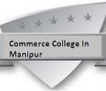 Commerce Colleges In Manipur