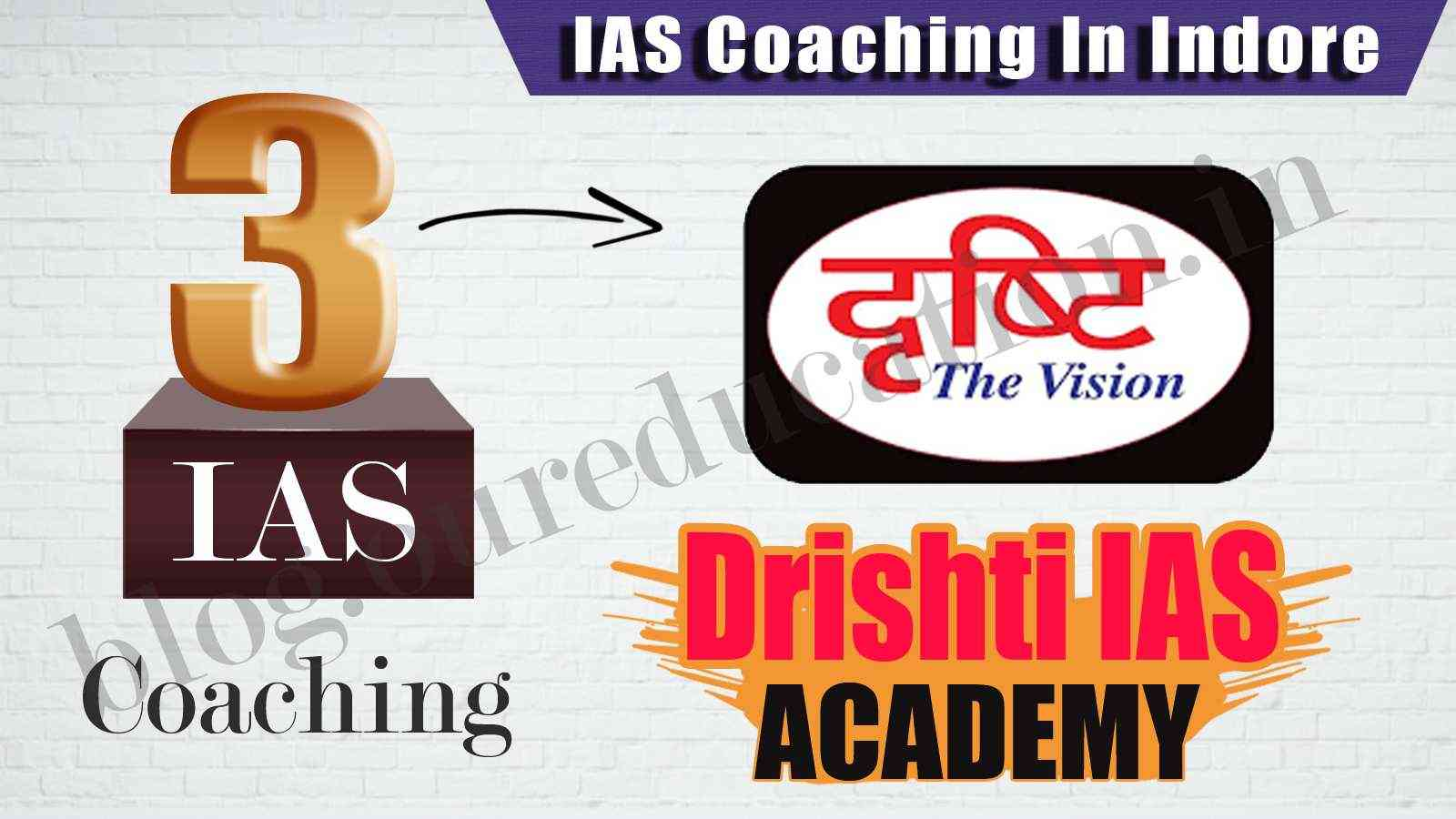 Top 10 IAS Coaching Institutes in Indore - UPSC Toppers Strategy