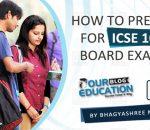 10th boards exams icse preparation