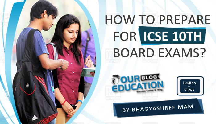 Icse 10th Boards Preparation And How To Score High