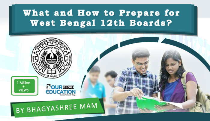 HOW TO PREPARE FOR WEST BENGAL 12TH BOARDS EXAMS?