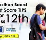 Best score tips For Rajasthan Board 12th Examination
