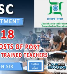 JSSC Recruitment 2018 - 1,540 Posts of Post Graduate Trained Teachers