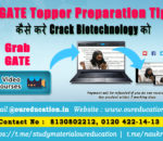 GATE Topper Preparation Tips कैसे करे Crack Biotechnology को