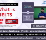 WHAT IS IELTS AND ITS PURPOSE