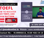 REGISTRATION AND GOOD SCORE FOR TOEFL