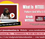 What is VITEEE Exam | Pattern | Admission Process, Eligibility