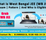 What is West Bengal JEE (WB JEE) Exam | Pattern | And Who is Eligible
