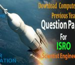 Download CS Previous Year Question Paper For ISRO Scientist Engineering Exam