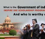 क्या है भारत सरकार का Inspire SHE Scholarship Program और कौन है इसके लिए योग्य