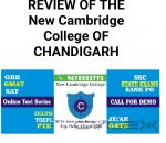 REVIE OF THE NEW CAMBRIDGE COLLEGE CHANDIGARH