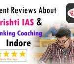 Student Reviews about Drishti IAS And Banking Coaching Indore