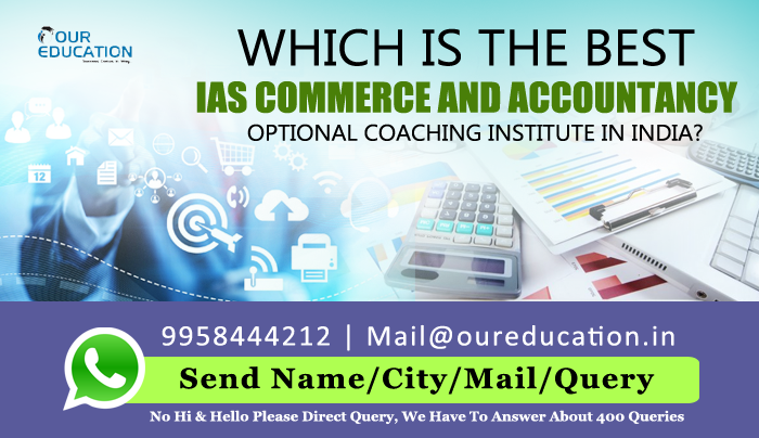 Which is the best IAS commerce and accountancy optional coaching institute in India?