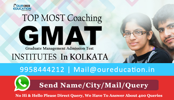 TOP MOST GMAT COACHING INSTITUTES OF KOLKATA