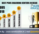 Top PSUS Coaching Centers in Delhi