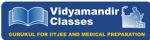 Vidyamandir Classes IIT JEE Coaching Delhi Reviews