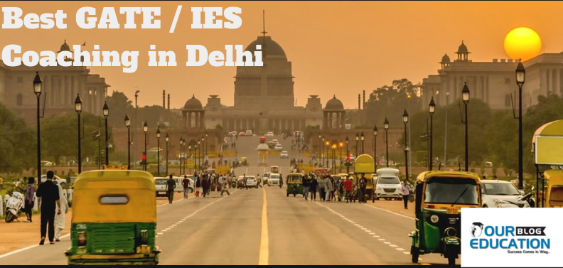 Top 10 Gate Coaching institutes in Delhi with Contact Details