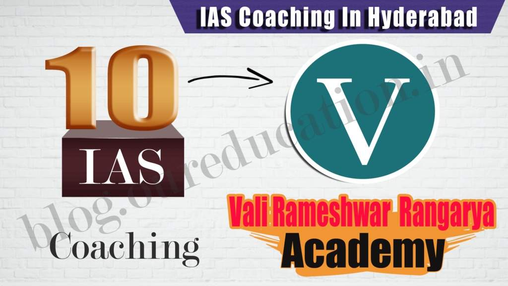 Top 10 IAS Coaching Institutes in Hyderabad - UPSC Toppers Strategy