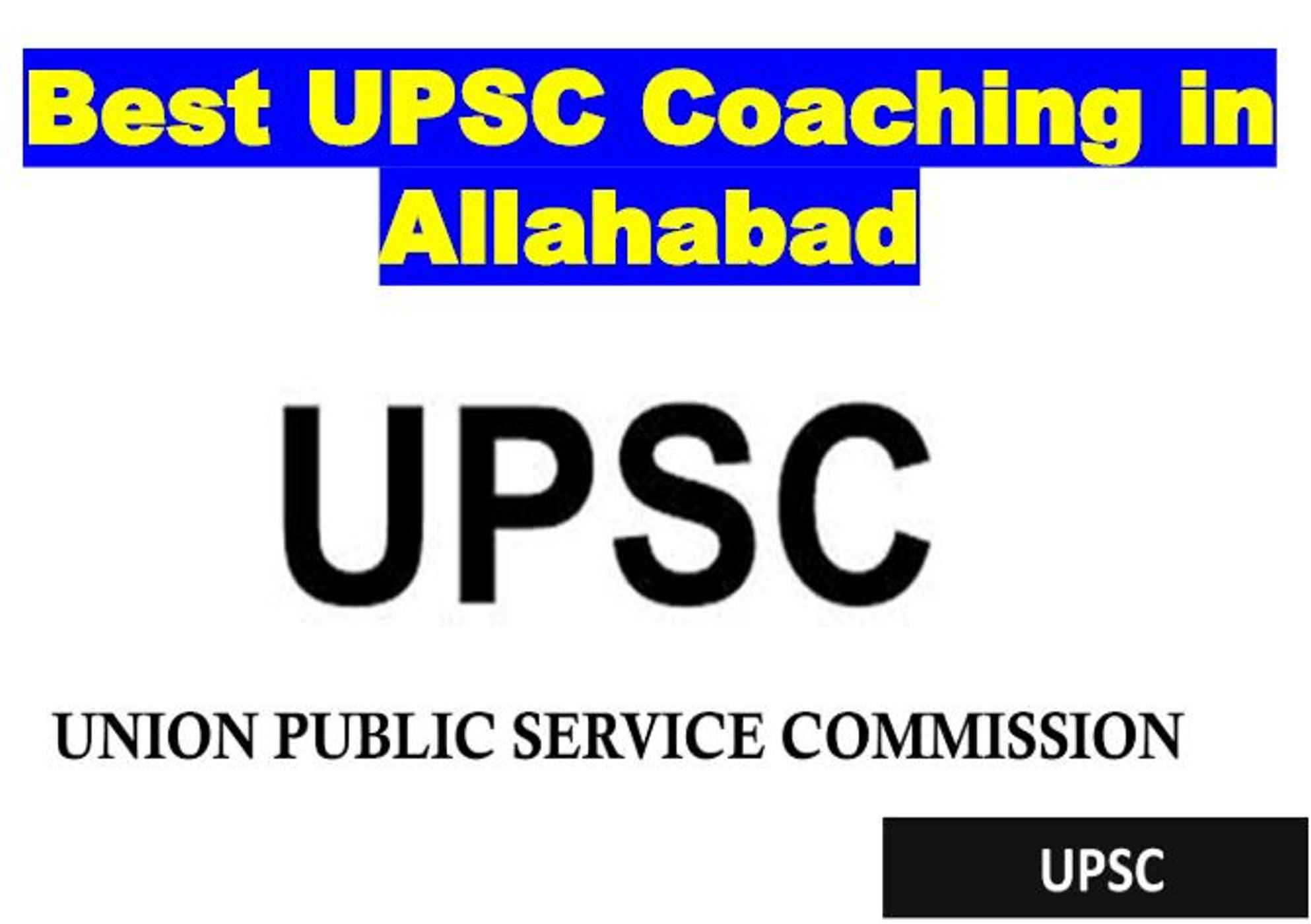 Top UPSC Coaching in Allahabad